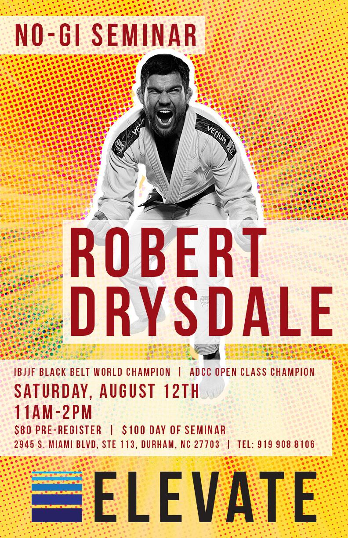 Elevate MMA Academy Robert Drysdale Seminar